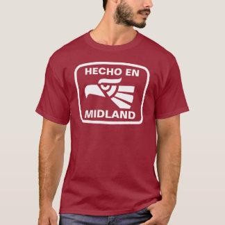 Hecho en Midland personalizado custom personalized T-Shirt