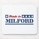 Hecho en Milford Alfombrillas De Ratón