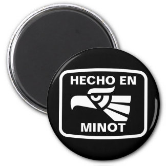 Hecho en Minot  personalizado custom personalized 2 Inch Round Magnet