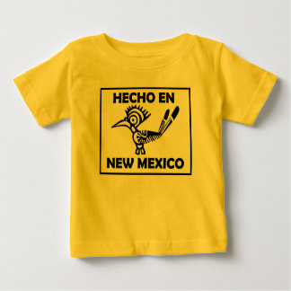 Hecho en New Mexico Made in New Mexico Baby T-Shirt