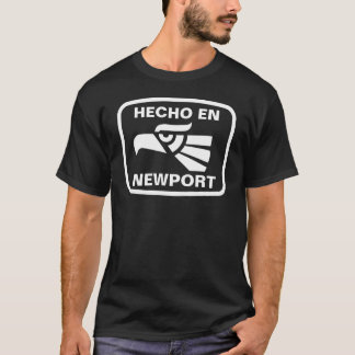 Hecho en Newport personalizado custom personalized T-Shirt