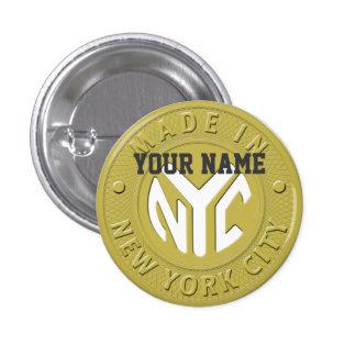 Hecho en Nueva York Pin Redondo De 1 Pulgada