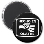 Hecho en Olathe personalizado custom personalized Magnets