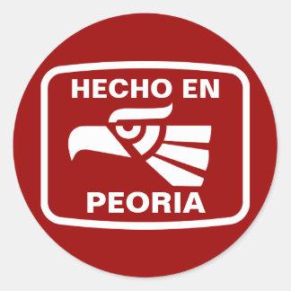Hecho en Peoria personalizado custom personalized Classic Round Sticker