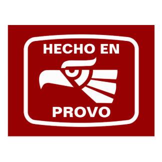 Hecho en Provo personalizado custom personalized Postcard