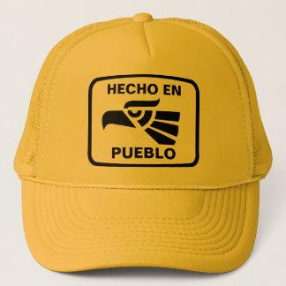 Hecho en Pueblo personalizado custom personalized Trucker Hat
