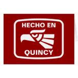 Hecho en Quincy personalizado custom personalized Card