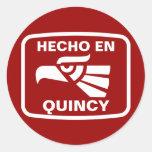 Hecho en Quincy personalizado custom personalized Round Sticker