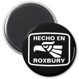 Hecho en Roxbury personalizado custom personalized 2 Inch Round Magnet