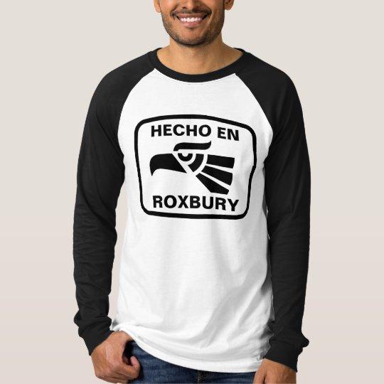 Hecho en Roxbury personalizado custom personalized T-Shirt