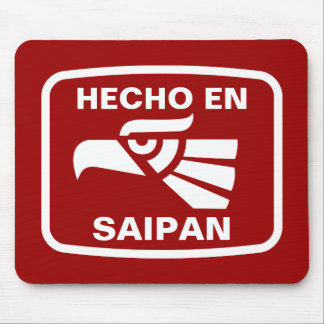 Hecho en Saipan  personalizado custom personalized Mouse Pad
