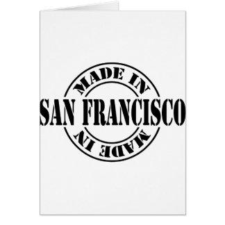 Hecho en San Francisco Tarjeta De Felicitación