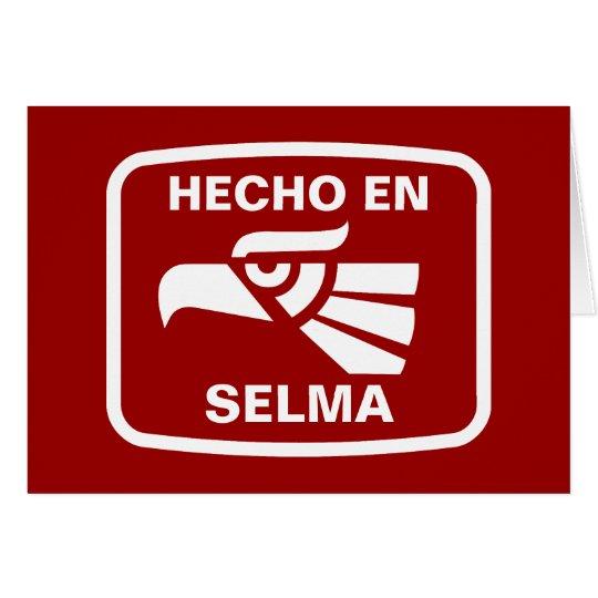Hecho en Selma personalizado custom personalized Card