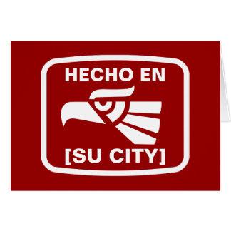HECHO EN (SU CIUDAD) CARD
