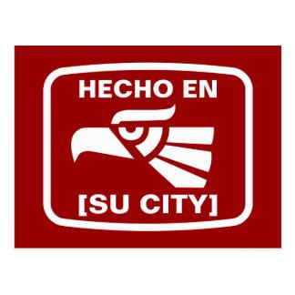 HECHO EN SU CIUDAD POST CARDS