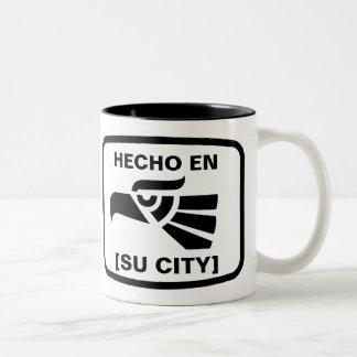 HECHO EN (SU CIUDAD) Two-Tone COFFEE MUG