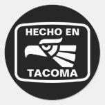 Hecho en Tacoma personalizado custom personalized Classic Round Sticker