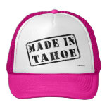 Hecho en Tahoe Gorro De Camionero