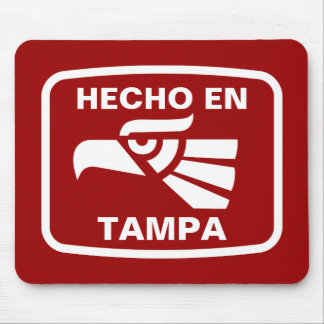 Hecho en Tampa  personalizado custom personalized Mouse Pad