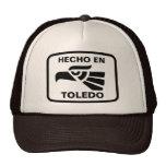 Hecho en Toledo personalizado custom personalized Trucker Hat