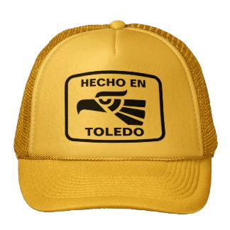 Hecho en Toledo personalizado custom personalized Trucker Hats