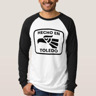 Hecho en Toledo personalizado custom personalized T-Shirt