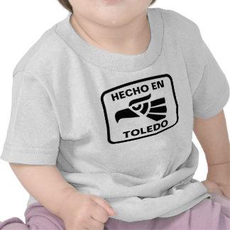 Hecho en Toledo personalizado custom personalized T Shirts