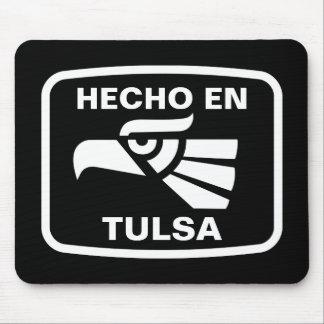 Hecho en Tulsa  personalizado custom personalized Mouse Pad