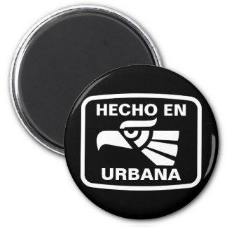 Hecho en Urbana  personalizado custom personalized 2 Inch Round Magnet