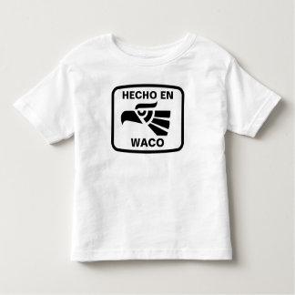 Hecho en Waco  personalizado custom personalized T-shirts