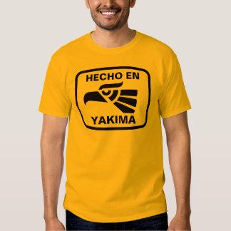 Hecho en Yakima  personalizado custom personalized Tee Shirt
