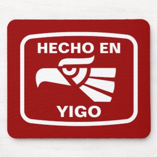 Hecho en Yigo  personalizado custom personalized Mouse Pad