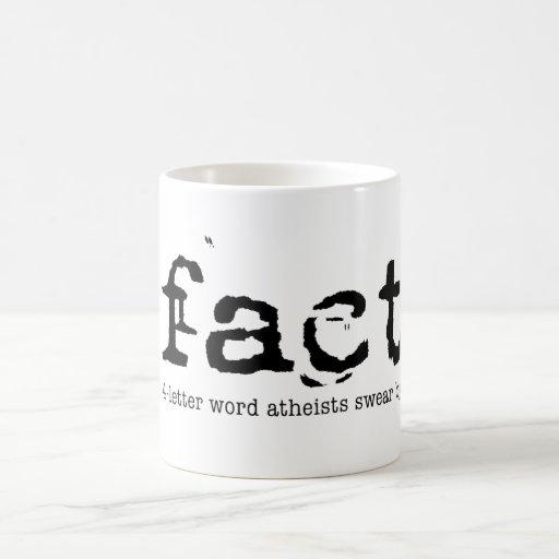 HECHO - los 4 ateos de la palabra de la letra jura Taza Básica Blanca