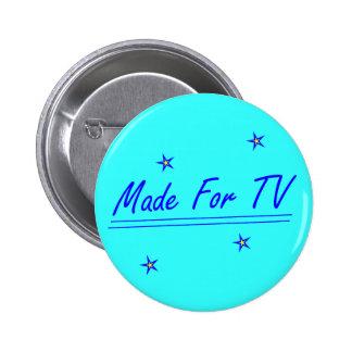 Hecho para la TV Pin Redondo 5 Cm