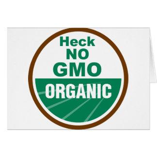 Heck No GMO Orgainc Greeting Card