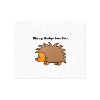 Hedge Your Bets Hedgehog Cartoon Drawing: Canvas Print