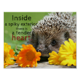 Hedgehog and flowers|| Tender heart inside quote Poster