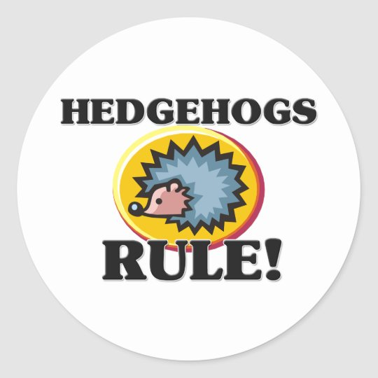 HEDGEHOGS Rule! Classic Round Sticker
