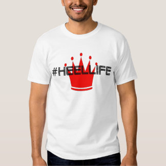 #HeelLife Crown Glory Tee Shirt