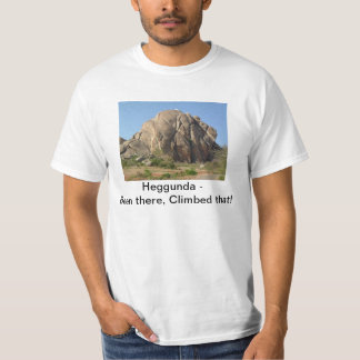 Heggunda - Been There Climbed That T-Shirt