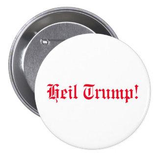 Heil Trump! Pinback Button