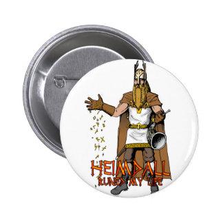 """""""Heimdall Runed nuestras vidas """" Pins"""