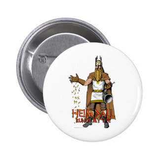 """""""Heimdall Runed Our Lives"""" 2 Inch Round Button"""
