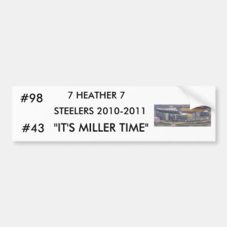 "heinz08952, 7 HEATHER 7, STEELERS 2010-2011, ""I... Bumper Sticker"