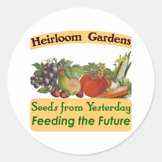 Heirloom Gardens Green Saying Classic Round Sticker