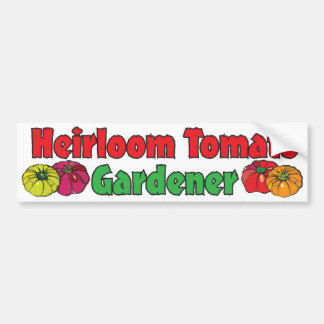 Heirloom Tomato Gardener Bumper Stickers