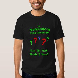Heisenberg Uncertainty Limerick T Shirt