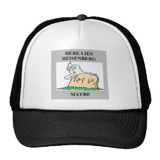 heisenberg uncertainty principle joke trucker hat