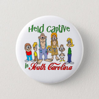 Held Captive in South Carolina Pinback Button