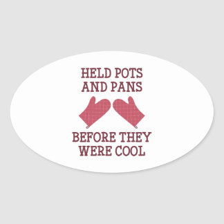 Held Pots And Pans Oval Sticker